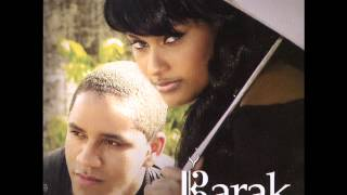 Barak you know ( Mi gran amor 2014)