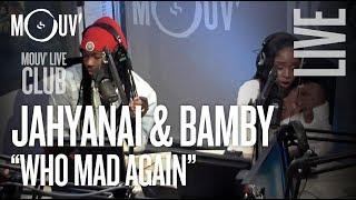 "JAHYANAI & BAMBY : ""Who Mad Again"" (live @ Mouv' Studios) #MOUVLIVECLUB"