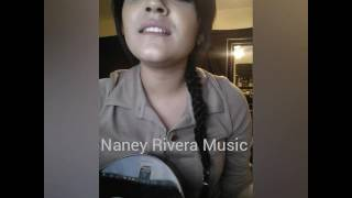 No soy como piensas - Banda MS (cover) Naney Rivera