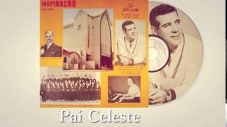 Luiz de Carvalho - Pai Celeste (Cd Inspiração) Boas Novas 1962