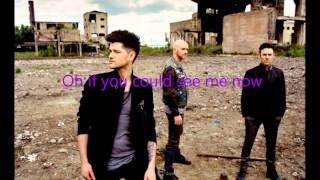 If you could see me now - The Script (lyrics CLEAN)