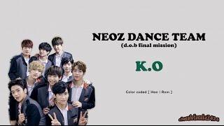 SF9 (에스에프나인) / NEOZ (네오즈) Dance Team - K.O (color coded lyrics han | rom)