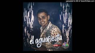 El AguaFiesta - Te Fuiste Al Baile (Septiembre 2016)