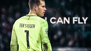 Ter Stegen ● I CAN FLY ● Best Saves 2017