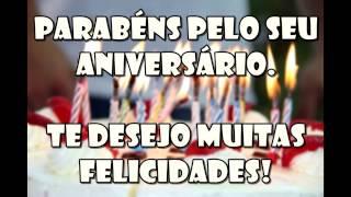 Parabéns pelo seu aniversário  Te desejo muitas felicidades!