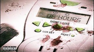 Money Man - Rather Get Money (6 Hours)