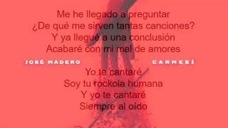 José Madero - Con Ustedes, La Rocola Humana (Letra, con audio original)