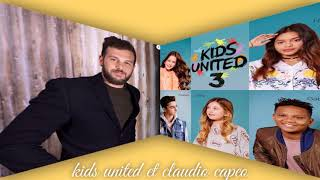 prendre un enfant par la main- kids united- feat claudio capeo