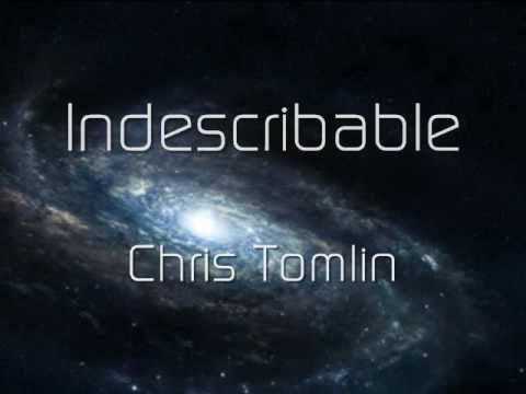 Indescribable - Chris Tomlin (Music Video With Lyrics) Chords - Chordify