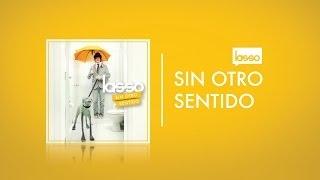 Lasso - Sin Otro Sentido (Con Letra/Lyrics)