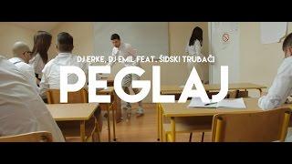 DJ Erke, DJ Emil feat. Šidski Trubači - PEGLAJ [OFFICIAL VIDEO 2016]