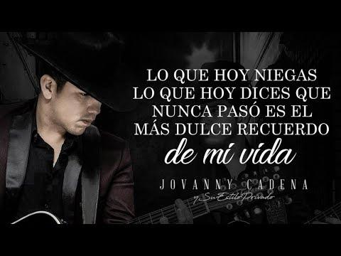 No Me Queda Mas de Jovanny Cadena Letra y Video
