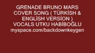 GRENADE BRUNO MARS COVER TURKİSH & ENGLİSH VERSİON.wmv