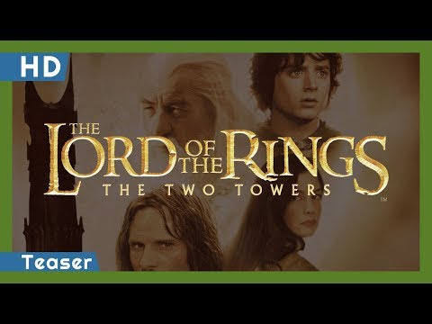 The Lord of the Rings: The Two Towers (2002) Teaser