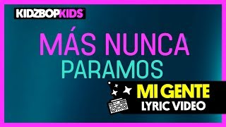 KIDZ BOP Kids - Mi Gente (Official Lyric Video) [KIDZ BOP 37] #ReadAlong