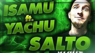 yachostry ft. Isamu - Salto!