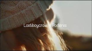 Lostboycrow - Powers - Legendado
