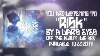 """""""Risk"""" - A Liars Eyes (feat. Ben Ault) (Official Lyric Video)"""