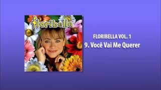 9  Você Vai me Querer - Floribella Vol. 1 [Floribella Brasil]
