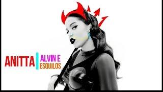 Anitta -Bang (Alvin e os Esquilos)