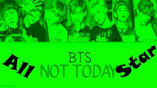 BTS -  Not Today but it's Smash Mouth singing All Star