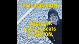 SALAZAR / DJ NIX'ON - Malédiction (2015)