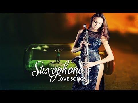 30 Most Beautiful Romantic Saxophone Love Songs Best Saxophone instrumental love songs