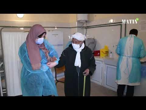 Video : L'opération de vaccination se poursuit : L'exemple au centre de Santé rural Msemrir à Tinghir