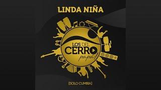 Los del Cerro Papá - Linda Niña