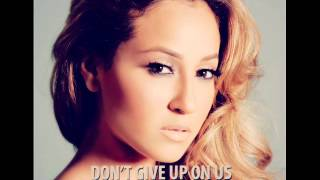 "Adrienne Bailon - ""Don´t Give Up On Us"" (NEW Song - 2012)"
