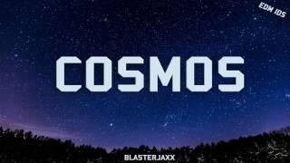 Blasterjaxx - Cosmos