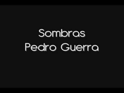 Sombras de Pedro Guerra Letra y Video