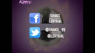 SHAKS - LAISSE MOI KIFFER