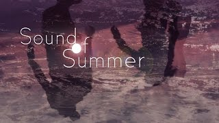 "KEMELL - ""Sound of Summer"" (Radiance Remix)"