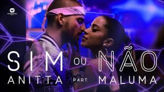 Sim ou não Anitta ft. Maluma Áudio Oficial