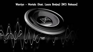 Warriyo - Mortals ( feat Laura Brehm ) [ NCS Release ] Bass Boosted