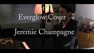 Everglow coldplay - cover Jeremie champagne