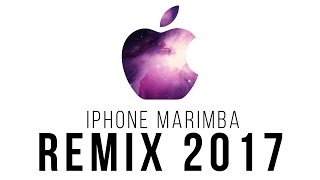 iPhone Marimba Ringtone - Trap Remix 2017