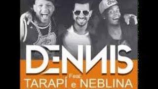 Dennis DJ Feat Tarapí E Neblina - Quando o DJ Mandar (DJ Marcio Guedes Vídeo Remix)