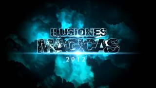 LA MARCA 94fm PRESENTA  I L U S I O N E S M Á G I C A S 2012