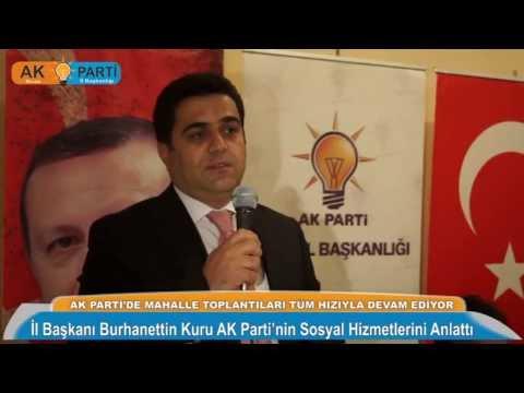 AK Parti Sivas İl Başkanı Burhanettin Kuru AK Parti'nin Sosyal Hizmetlerini Anlattı