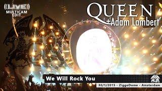 21  Queen + Adam Lambert - We Will Rock You MULTICAM [ZiggoDome | Amsterdam 30-01-2015] HD