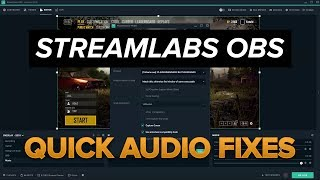 Fixing audio issues in Streamlabs OBS