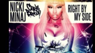 Right By My Side Instrumental Nicki Minaj FT. Chris Brown