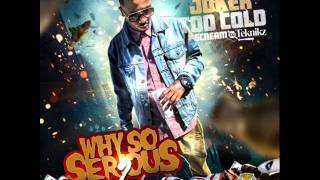 Tha Joker - Why So Serious? 2 (@iAmTooCold)