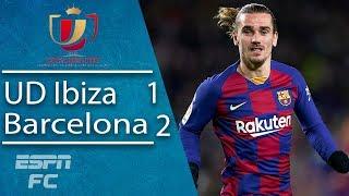 Barcelona avoid embarrassment in Ibiza thanks to goals from Antoine Griezmann   Copa del Rey