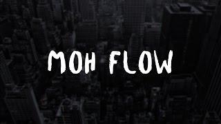 Moh Flow - Highland