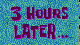 3 Hours Later... | SpongeBob Time Card #143
