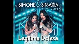 Simone e Simaria Legítima defesa - Dvd live