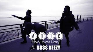 Mook - Money Money Money ft. Boss Beezy (Official Video) Shot By PJ @Plague3000